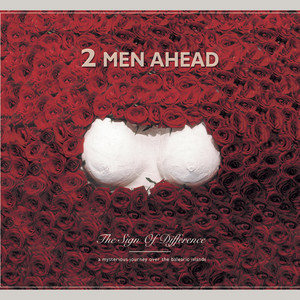 Album The Sign Of Difference from 2 Men Ahead