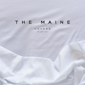 The Maine - Covers (Side B) (2016)