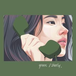 绿色(热度:711)由Han·翻唱,原唱歌手陈雪凝