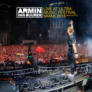Live at Ultra Music Festival Miami 2018 (Highlights)