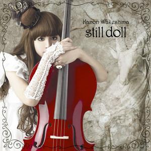 still doll歌词_still doll - 分島花音 (わけしま かのん) - QQ音乐-千万正版音乐海量 ...