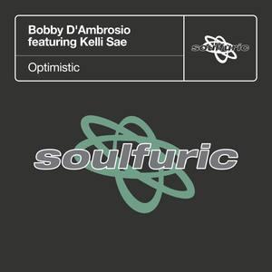 Album Optimistic (feat. Kelli Sae) from Bobby D'Ambrosio
