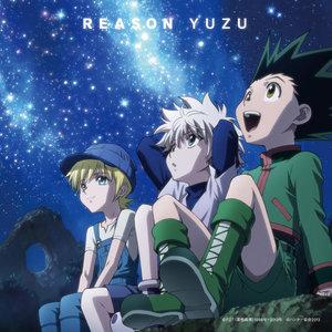 reason (《全职猎人 2011》tv动画片尾曲)