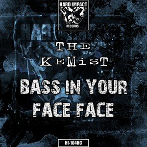 Bass in Your Face Face