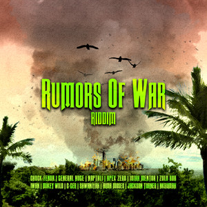 Rumors of War Riddim