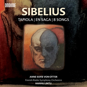 SIBELIUS, J.: Tapiola / En Saga / Songs (arr. A. Sallinen for voice and orchestra) (Otter, Finnish Radio Symphony, Lintu)