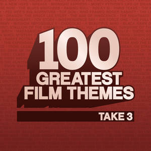 100 Greatest Film Themes - Take 3