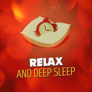 Relax and Deep Sleep Album Relax and Deep Sleep Mp3 Download