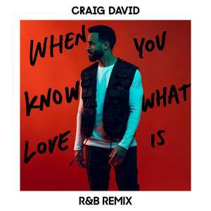 When You Know What Love Is (R&B Remix)