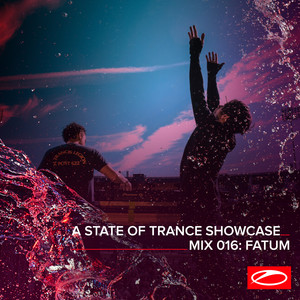 A State Of Trance Showcase - Mix 016: Fatum