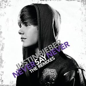 Never Say Never(热度:62)由wassup qmkg翻唱,原唱歌手Justin Bieber/Jaden Smith
