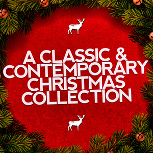Traditional Christmas Carols Ensemble的專輯A Classic & Contemporary Christmas Collection