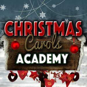 Christmas Eve Carols Academy的專輯Christmas Carols Academy