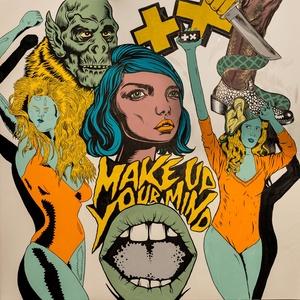 ฟังเพลงอัลบั้ม Make Up Your Mind