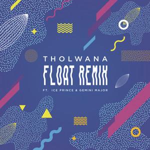 Album Float (Remix) from Tholwana