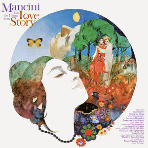 """Henry Mancini & His Orchestra And Chorus的專輯Mancini Plays the Theme from """"Love Story"""""""