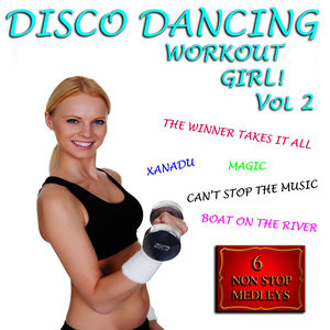 Album Disco Dancing Workout Girl, Vol. 2 from The Workout Rockers