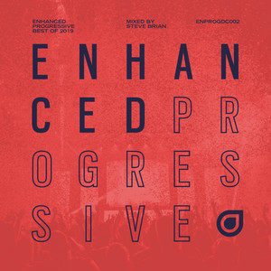Enhanced Progressive Best of 2019, mixed by Steve Brian
