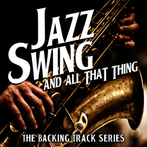 Album Jazz, Swing and All That Thing - The Backing Track Series from The Retro Spectres
