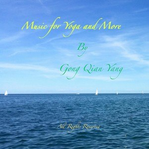 Music for Yoga and More