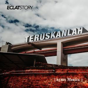 Dengarkan Teruskanlah lagu dari Eclat story dengan lirik