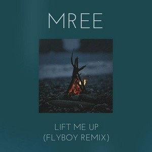 Lift Me Up (FlyBoy Remix)
