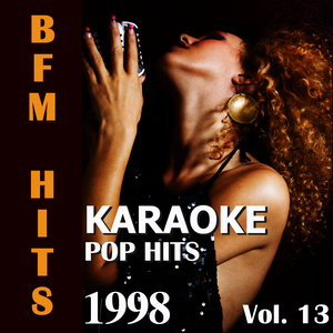 Album Karaoke: Pop Hits 1998, Vol. 13 from BFM Hits