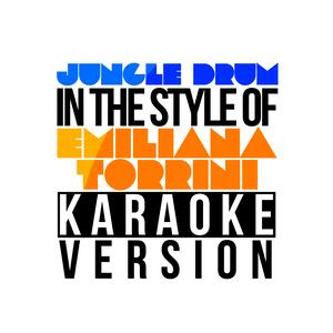 Karaoke - Ameritz的專輯Jungle Drum (In the Style of Emiliana Torrini) [Karaoke Version] - Single