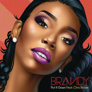 收聽Brandy的Put It Down歌詞歌曲