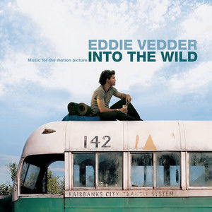Into the Wild (Music for the Motion Picture) (《荒野生存》电影原声带)