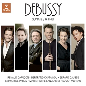 Debussy: Sonatas and Piano Trio