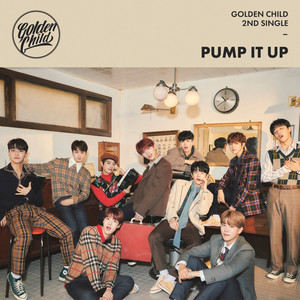 골든차일드 2nd Single Album [Pump It Up]