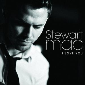 I Love You(热度:11)由Frank翻唱,原唱歌手Stewart Mac