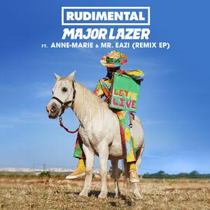 Let Me Live (feat. Anne-Marie & Mr Eazi) [Banx & Ranx Remix] 2018 Rudimental; Major Lazer; Anne-Marie