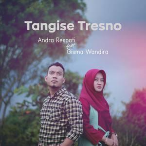 Andra Respati Album Tangise Tresno Mp3 Download