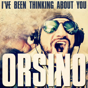 Album I've Been Thinking About You (Running Mix) from Orsino