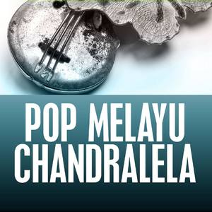 Pop Melayu Chandralela Album Classic Remaster, Pop Melayu, Vol. 1 Mp3 Download