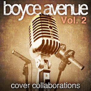 We Can't Stop Boyce Avenue / Bea Miller - Cover Sessions, Vol. 3