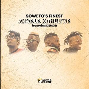 Listen to Akvele Kbhujwe song with lyrics from Soweto's Finest