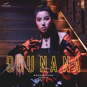 ฟังเพลงอัลบั้ม OUU NA NA (feat. FIIXD)