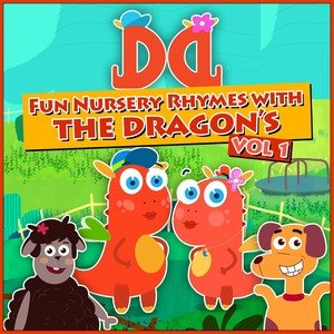 Fun Nursery Rhymes with the Dragon's, Vol. 1