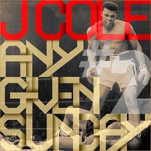 J Cole Any Given Sunday 2 Any Given Sunday v 2