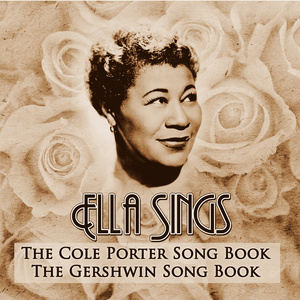 Ella Fitzgerald的專輯Ella Sings….The Cole Porter Song Book & The Gershwin Song Book