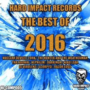 Hard Impact Records (The Best of 2016)
