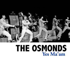 Album Yes Ma'am from The Osmonds