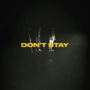 ฟังเพลงใหม่อัลบั้ม Don't Stay