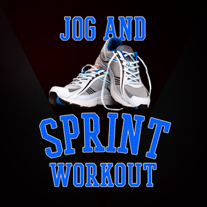 Footing Jogging Workout的專輯Jog and Sprint Workout