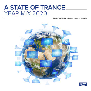 A State Of Trance Year Mix 2020 (Selected by Armin van Buuren) [Explicit]