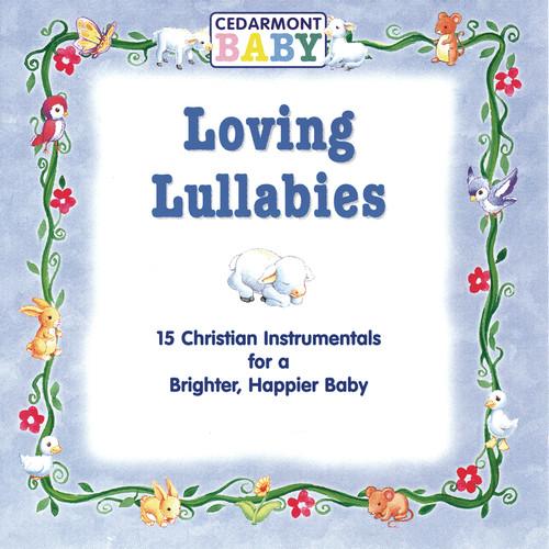 Loving Lullabies 2010 Cedarmont Baby