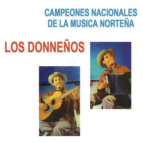 Campeones Nacionales de la Música Norteña 2012 Los Donneños